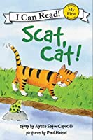 Scat, Cat! (My First I Can Read) by Alyssa Satin Capucilli(2010-10-19)