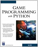 Game Programming With Python (Game Development Series)