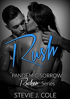 Rush (Pandemic Sorrow Book 2) by [Cole, Stevie J.]