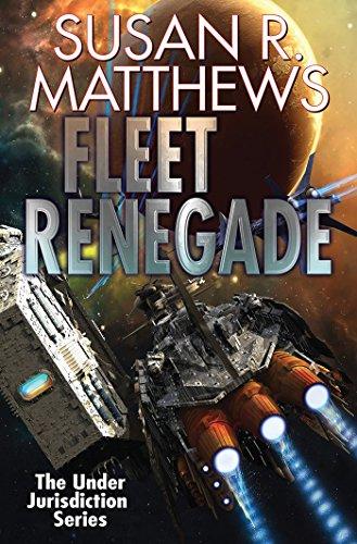 Fleet Renegade (Under Jurisdiction Book 2) (English Edition)