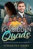 The Billionaire's Forbidden Quads (BWWM Romance Book 1) (English Edition)