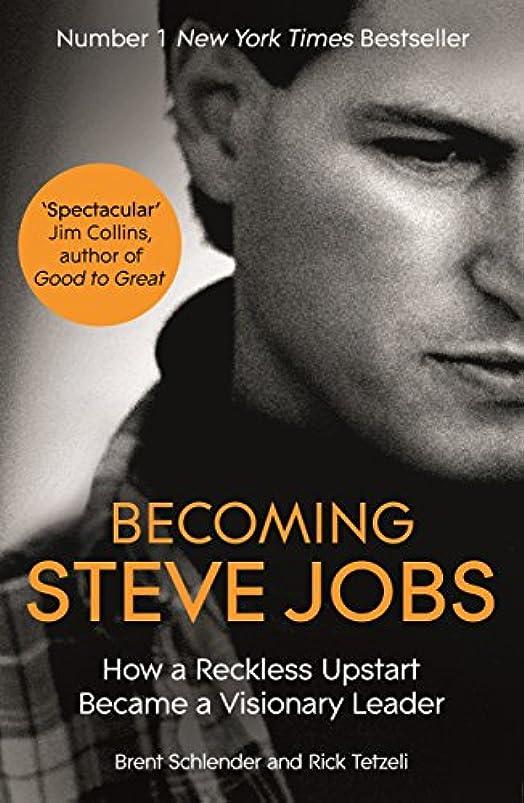 君主制いつでも持続するBecoming Steve Jobs: The evolution of a reckless upstart into a visionary leader (English Edition)