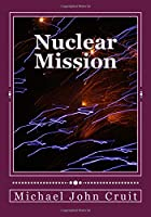 Nuclear Mission