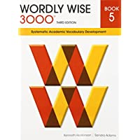 Wordly Wise 3000 Book 5: Systematic Academic Vocabulary Development