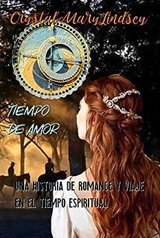 [Mary Lindsey, Crystal]のTiempo de Amor (Spanish Edition)