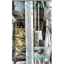 Pandora V: Les vitamines,  voyage autour de la vérité. Vol. II (French Edition)