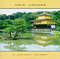 Asia Lounge-a Chillout Jo