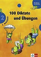 100 Diktate und Uebungen. 2. Schuljahr. (Lernmaterialien)