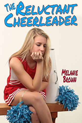 The Reluctant Cheerleader (Reluctant Series Book 2) (English Edition)