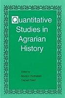 Quantitative Studies in Agrarian History