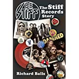 Be Stiff: The Stiff Records Story (English Edition)