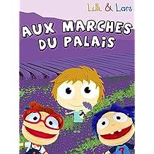 Clip: Aux Marches du Palais - Lilli & Lars