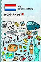 Normandy Travel Diary: Kids Guided Journey Log Book 6x9 - Record Tracker Book For Writing, Sketching, Gratitude Prompt - Vacation Activities Memories Keepsake Journal - Girls Boys Traveling Notebook