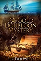 The Gold Doubloon Mystery: A Captain Finn Treasure Mystery (Book 3)