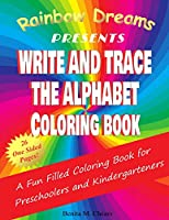 Write and Trace the Alphabet Coloring Book: Fun Filled. Pages to Color