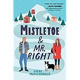 Mistletoe and Mr. Right (Moose Springs, Alaska Book 2)