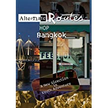Alternate Routes - Bangkok