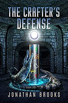 The Crafter's Defense: A Dungeon Core Novel (Dungeon Crafting Book 2) by [Brooks, Jonathan]
