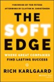 「The Soft Edge: Where Great Companies Find Lasting Success English Edition」の画像