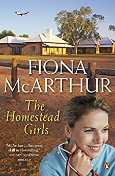 The Homestead Girls by [McArthur, Fiona]