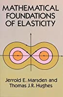 Mathematical Foundations of Elasticity (Dover Civil and Mechanical Engineering)