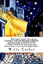 Willa Cather Volume 2 (Four Books) 2 NOVELS: ALEXANDER S BRIDGE, ONE OF OURS, 2 SHORT STORY COLLECTIONS: The Troll Garden And Selected Stories, Youth And The Bright Medusa,