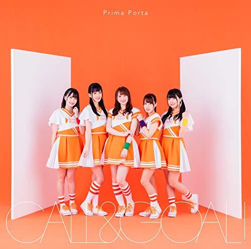 【Amazon.co.jp限定】CALL&GOAL!【Prima Porta盤】(特典:複製サイン&コメント入りデカジャケット)