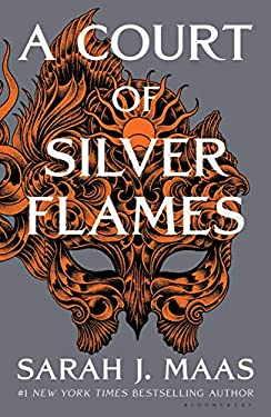 A Court of Silver Flames (A Court of Thorns and Roses)