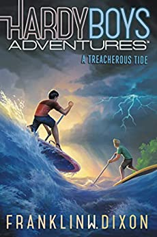 A Treacherous Tide (Hardy Boys Adventures Book 21) by [Dixon, Franklin  W.]