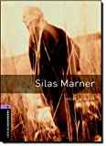 Oxford Bookworms Library 4 Silas Marner 3/E