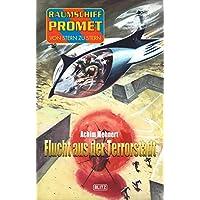 Raumschiff Promet - Von Stern zu Stern 21: Flucht aus der Terrorstadt (German Edition)