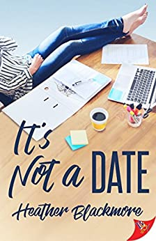It's Not a Date by [Blackmore, Heather]