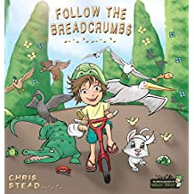 Follow The Breadcrumbs: An imaginative story for your energetic kids (2)