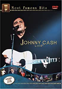 Most Famous Hits: Johnny Cash Live [DVD]