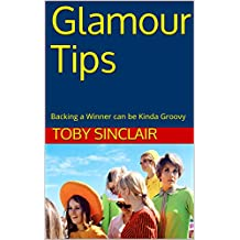 Glamour Tips: Backing a Winner can be Kinda Groovy