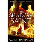 The Shadow Saint: Book Two of the Black Iron Legacy