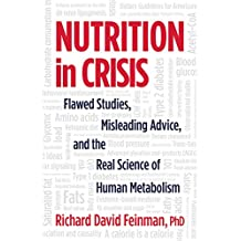 Nutrition in Crisis: Flawed Studies, Misleading Advice, and the Real Science of Human Metabolism