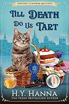 Till Death Do Us Tart (Oxford Tearoom Mysteries ~ Book 4) by [Hanna, H.Y.]
