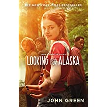 Looking For Alaska: Read the multi-million bestselling smash-hit behind the TV series
