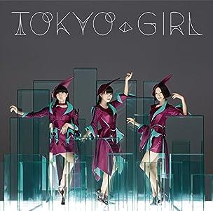 【早期購入特典あり】TOKYO GIRL(通常盤)【特典:ポスター(A2サイズ)】