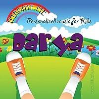 Imagine Me - Personalized just for Darya - Pronounced (Darr-Eee-Ah)【CD】 [並行輸入品]