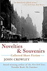 Novelties & Souvenirs: Collected Short Fiction
