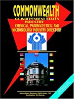 Commonwealth of Independent States Cis Chemical, Pharmaceutical and Microbiology Industry Directory