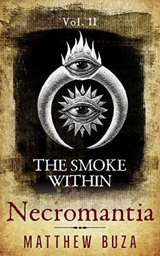 Download The Smoke Within (Necromantia Book 2) (English Edition) B06W9JS8MF