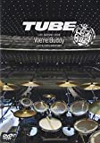 TUBE LIVE AROUND 2009-WE'RE BUDDY- LIVE & DOCUMENTARY [DVD] 画像
