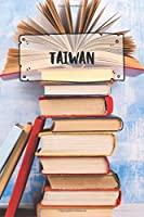 Taiwan: Ruled Travel Diary Notebook or Journey  Journal - Lined Trip Pocketbook for Men and Women with Lines