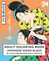 Adult coloring Book: Japanese Wood Block
