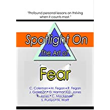 Spotlight on the Art of Fear