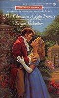 The Education of Lady Fr (Signet Regency Romance)