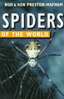 Spiders of the World (Of the World Series)